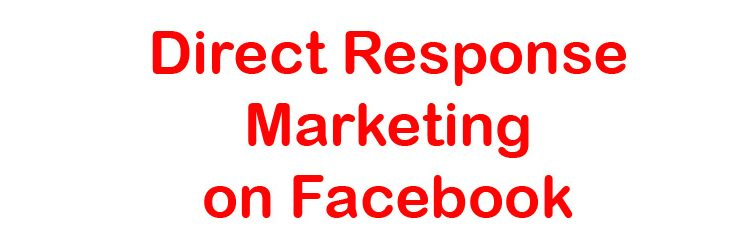 direct response marketing on facebook